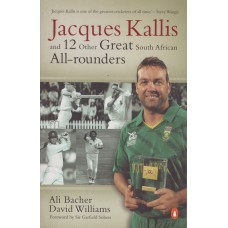 Jacques Kallis and 12 Other Great South African All Rounders