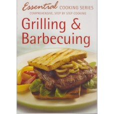 Grilling and Barbecuing (Essential Cooking Series)