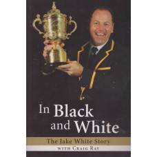 In Black and White - The Jake White Story
