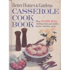 Better Homes And Gardens - Casserole Cook Book