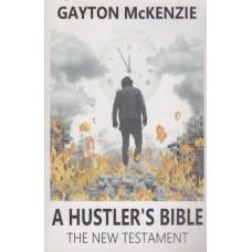 A Hustler's Bible: The New Testament