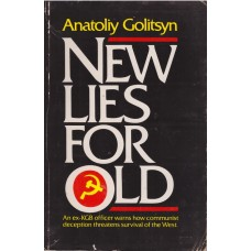 New Lies for Old: The Communist Strategy of Deception and Disinformation