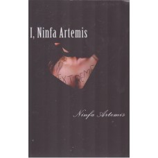 I, Ninfa Artemis