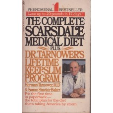 The Complete Scarsdale Medical Diet: Plus Dr Tarnower's Lifetime Keep-Slim Program