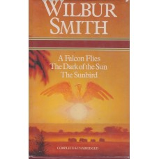 Wilbur Smith Omnibus: A Falcon Flies, The Dark of the Sun, The Sunbird